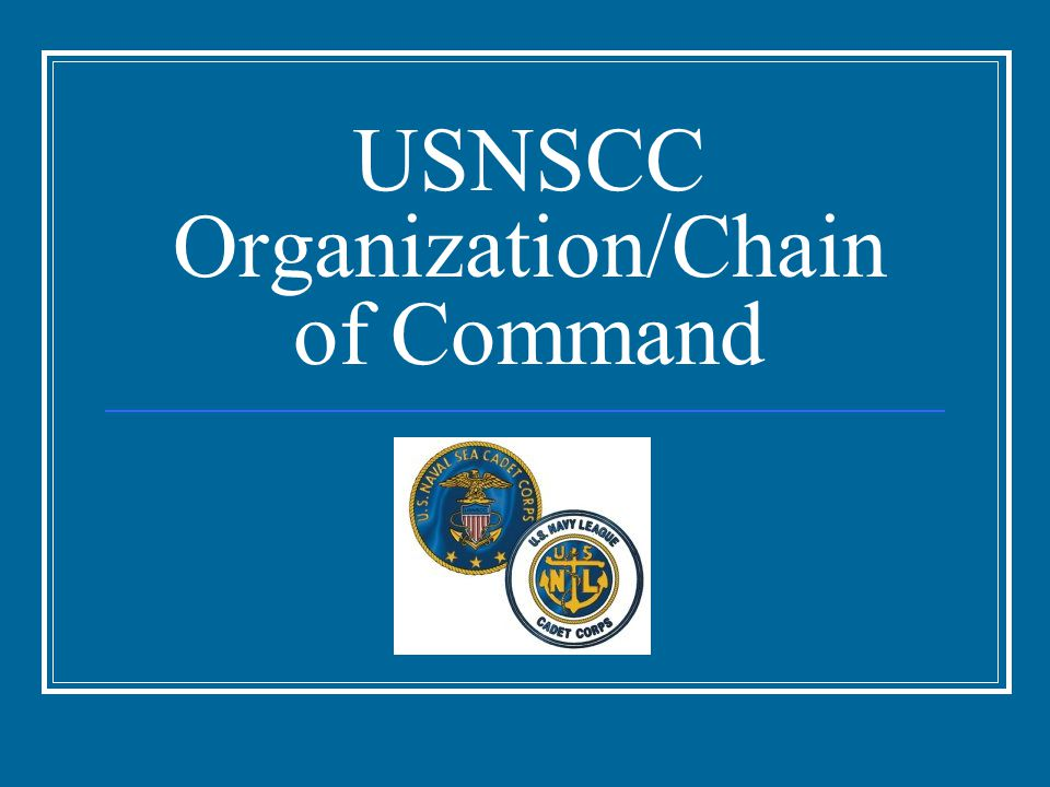 USNSCC Organization/Chain of Command