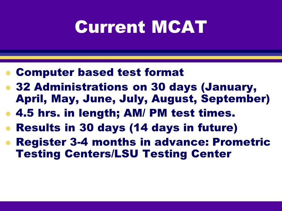 Current MCAT Computer based test format