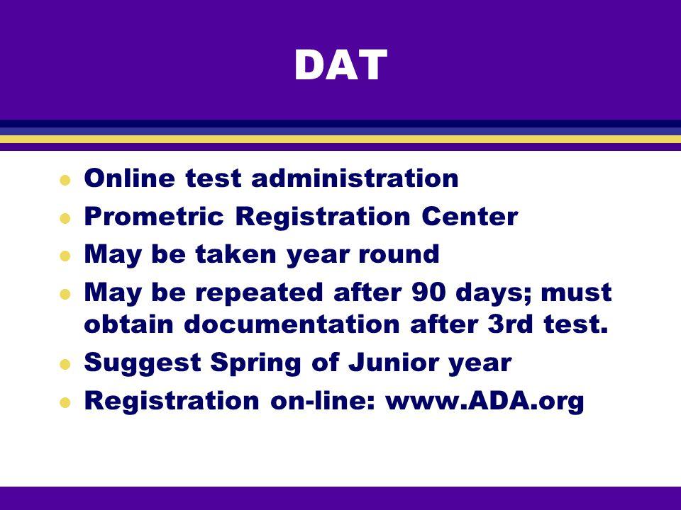 DAT Online test administration Prometric Registration Center