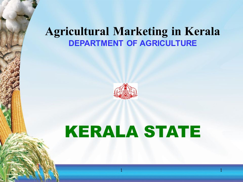 Agricultural Marketing in Kerala DEPARTMENT OF AGRICULTURE