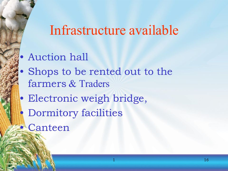 Infrastructure available