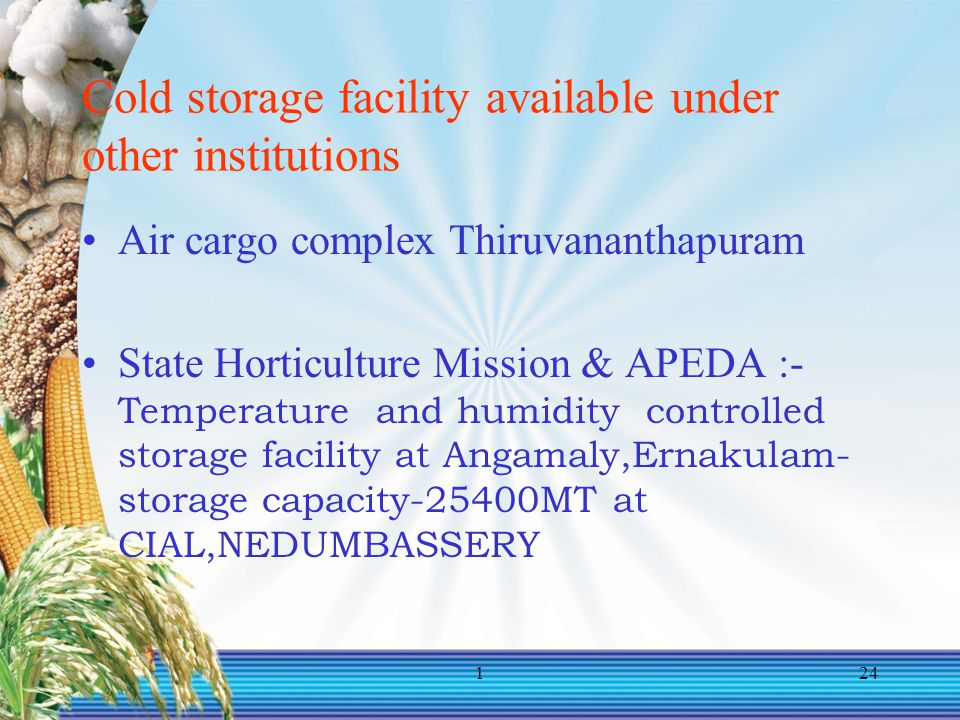 Cold storage facility available under other institutions