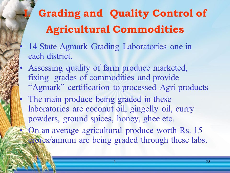 I. Grading and Quality Control of Agricultural Commodities