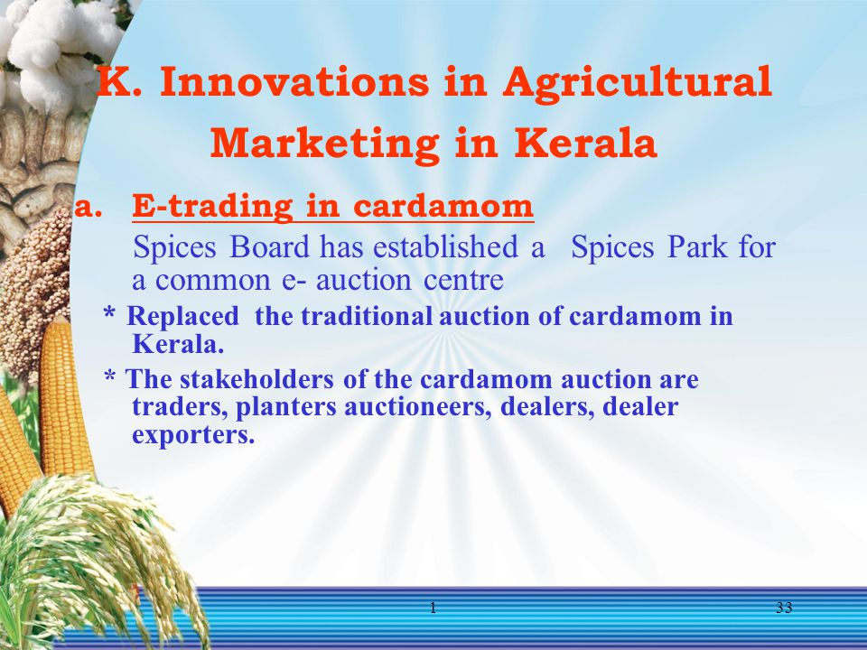 K. Innovations in Agricultural Marketing in Kerala