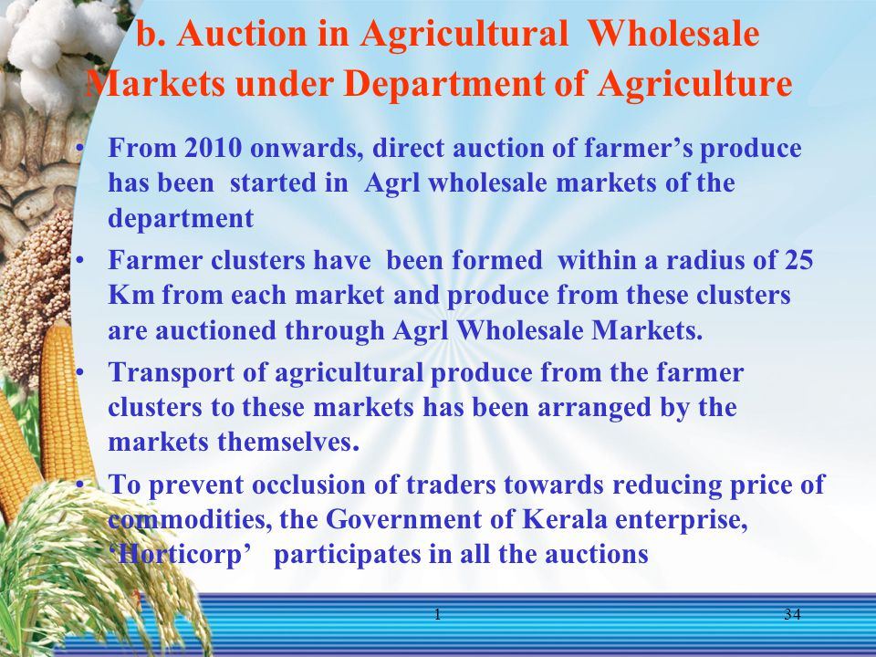 b. Auction in Agricultural Wholesale Markets under Department of Agriculture
