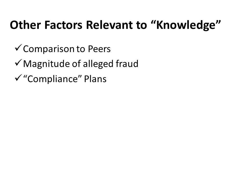 Other Factors Relevant to Knowledge
