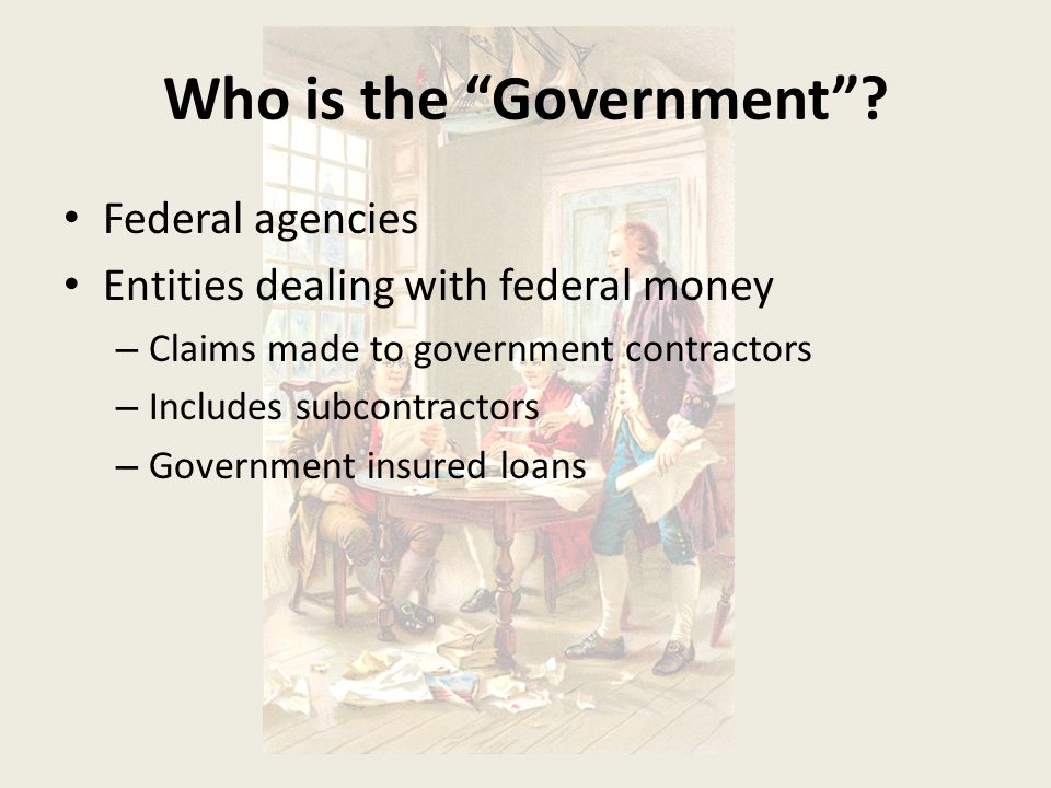 Who is the Government
