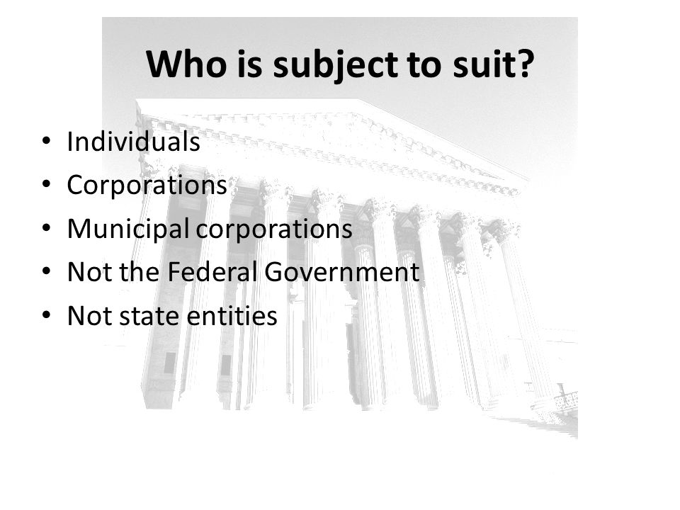 Who is subject to suit Individuals Corporations