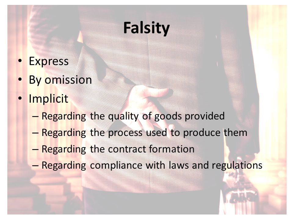 Falsity Express By omission Implicit