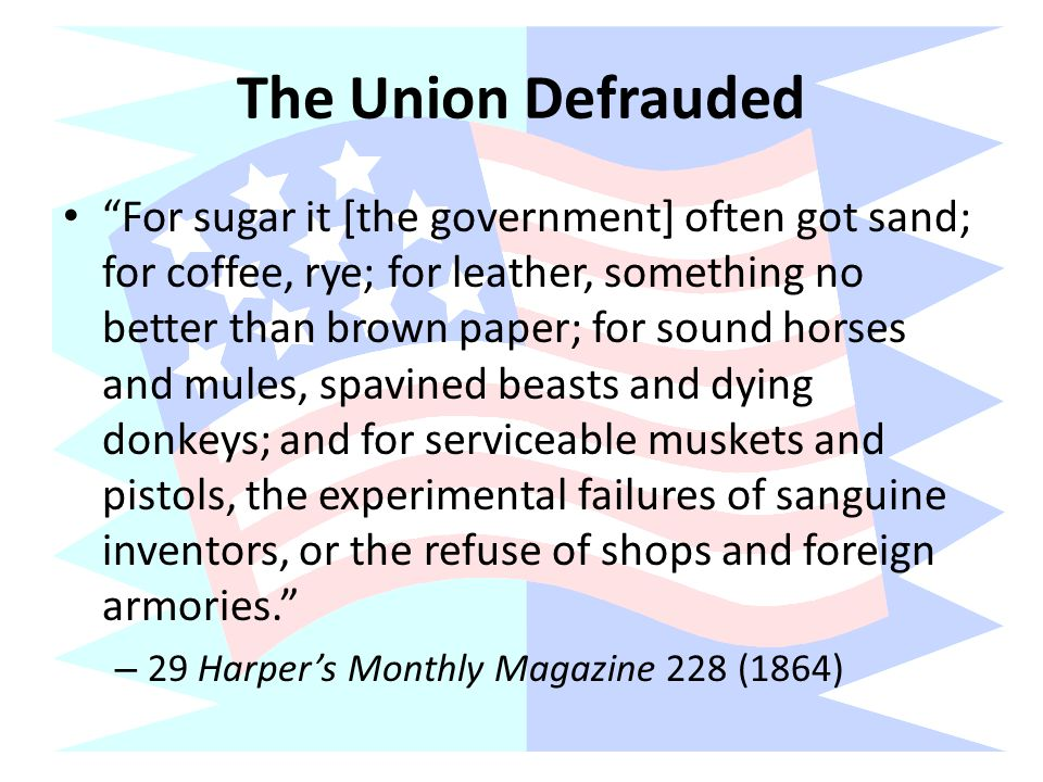 The Union Defrauded
