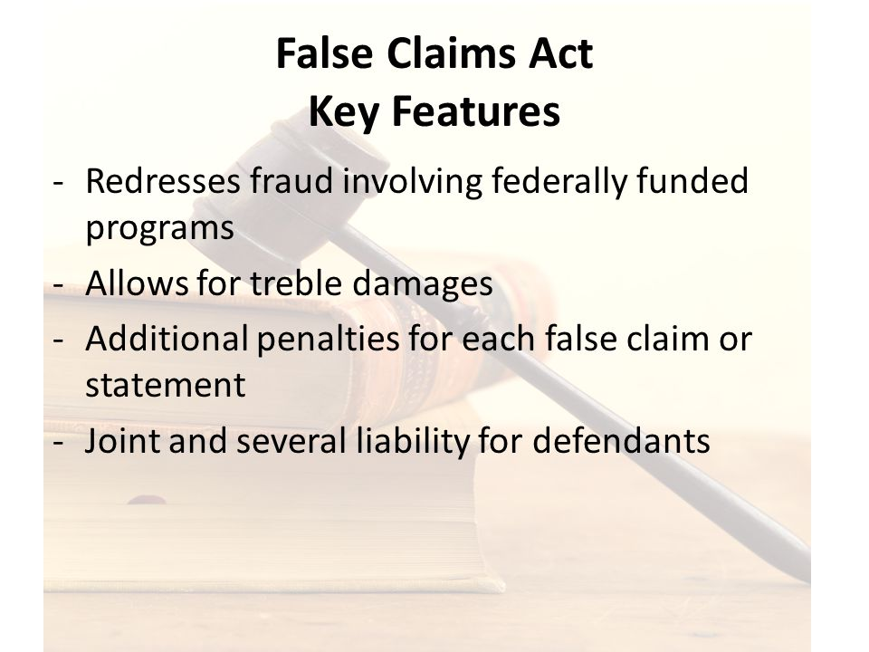 False Claims Act Key Features