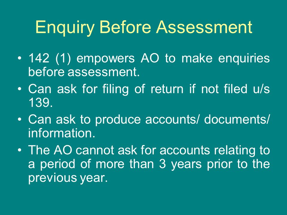 Enquiry Before Assessment
