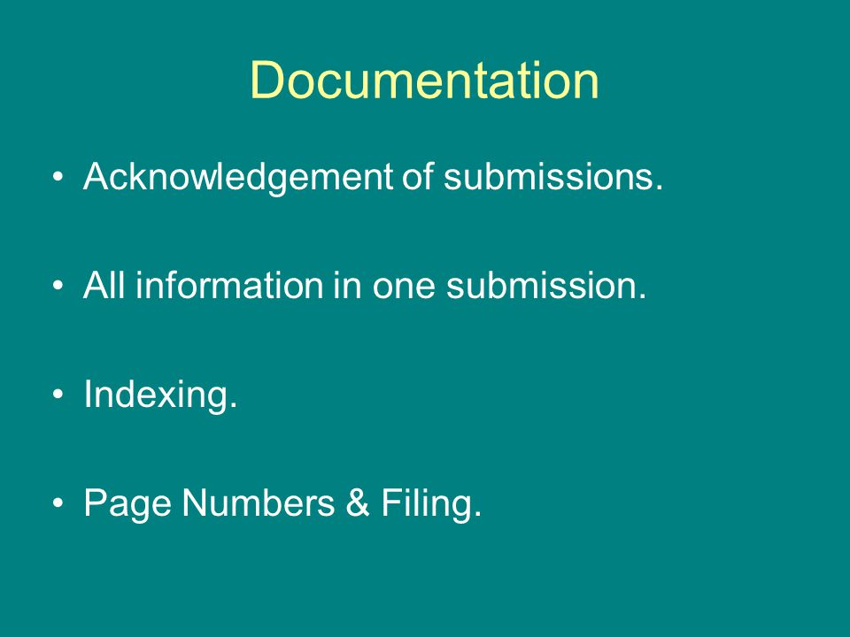 Documentation Acknowledgement of submissions.