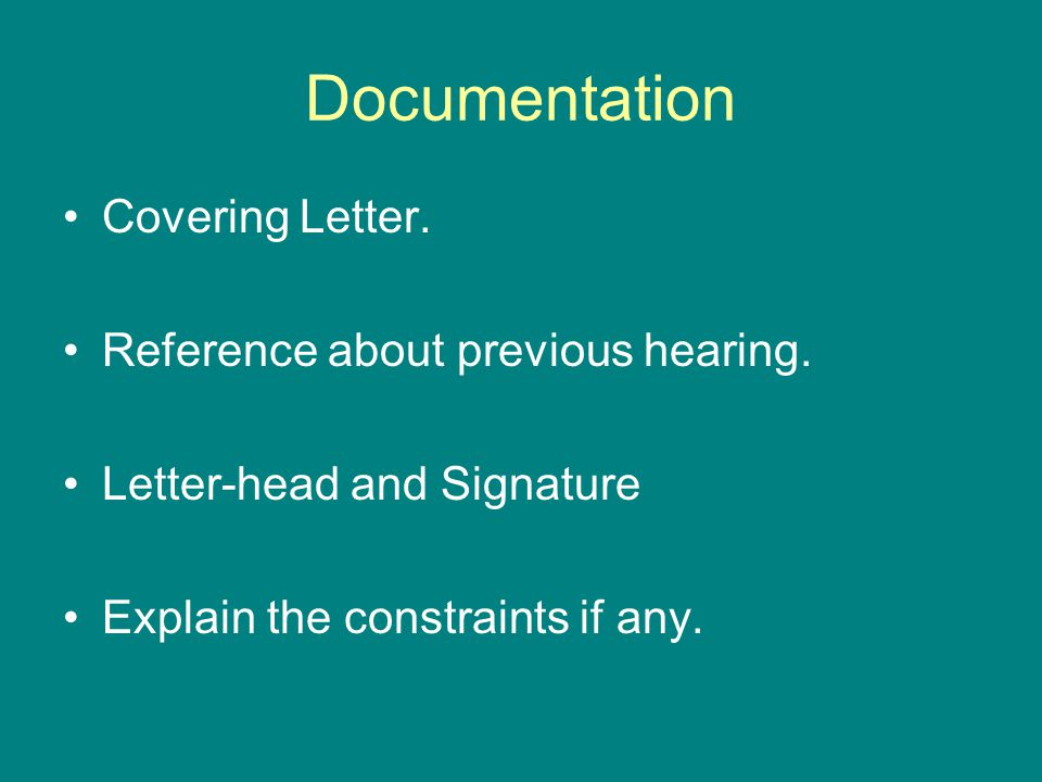 Documentation Covering Letter. Reference about previous hearing.