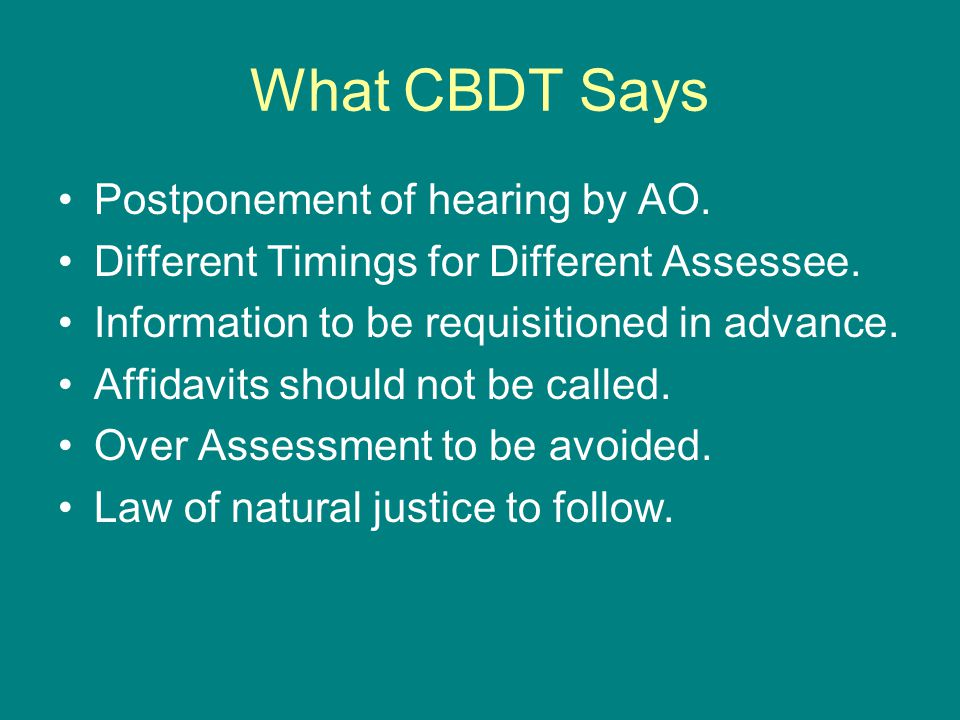 What CBDT Says Postponement of hearing by AO.