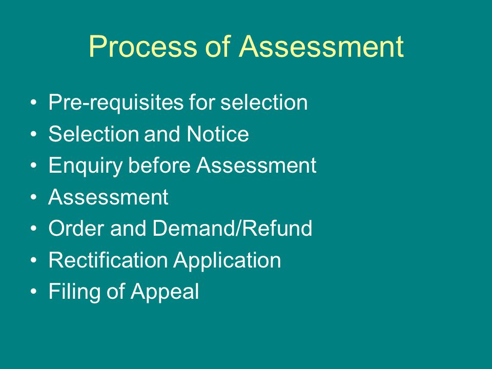 Process of Assessment Pre-requisites for selection