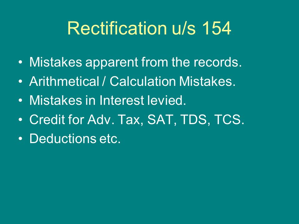 Rectification u/s 154 Mistakes apparent from the records.