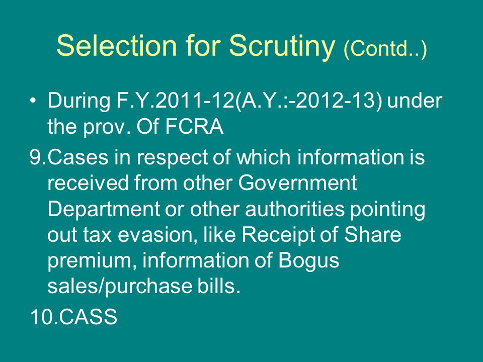 Selection for Scrutiny (Contd..)