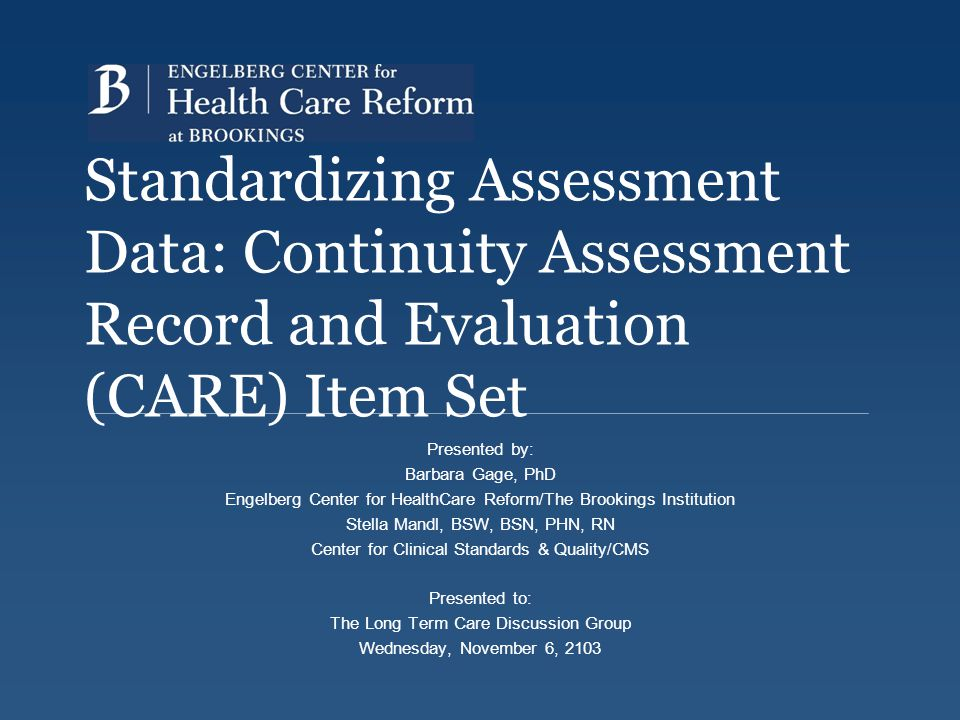 Standardizing Assessment Data: Continuity Assessment Record and Evaluation (CARE) Item Set