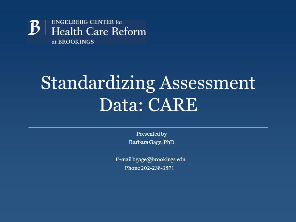 Standardizing Assessment Data: CARE