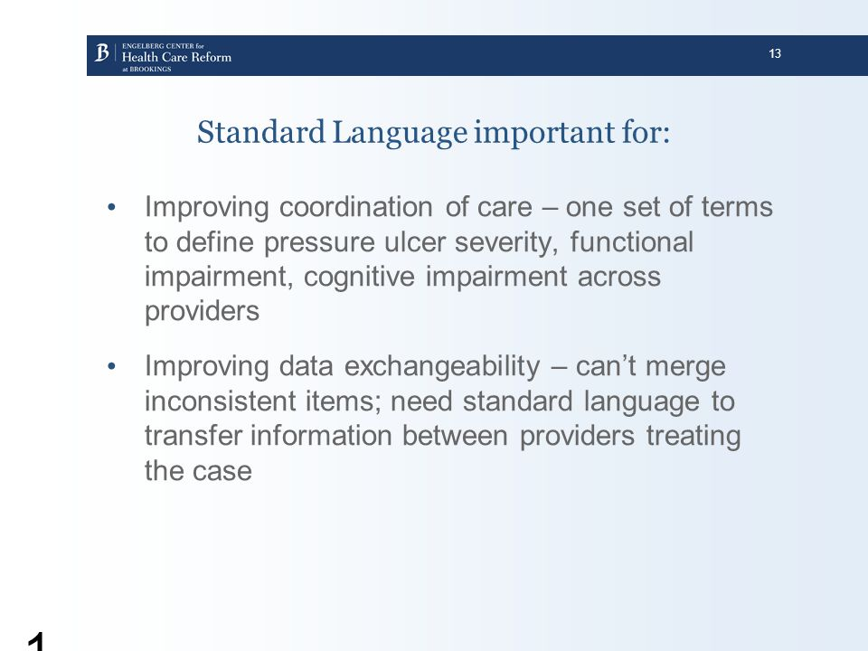 Standard Language important for: