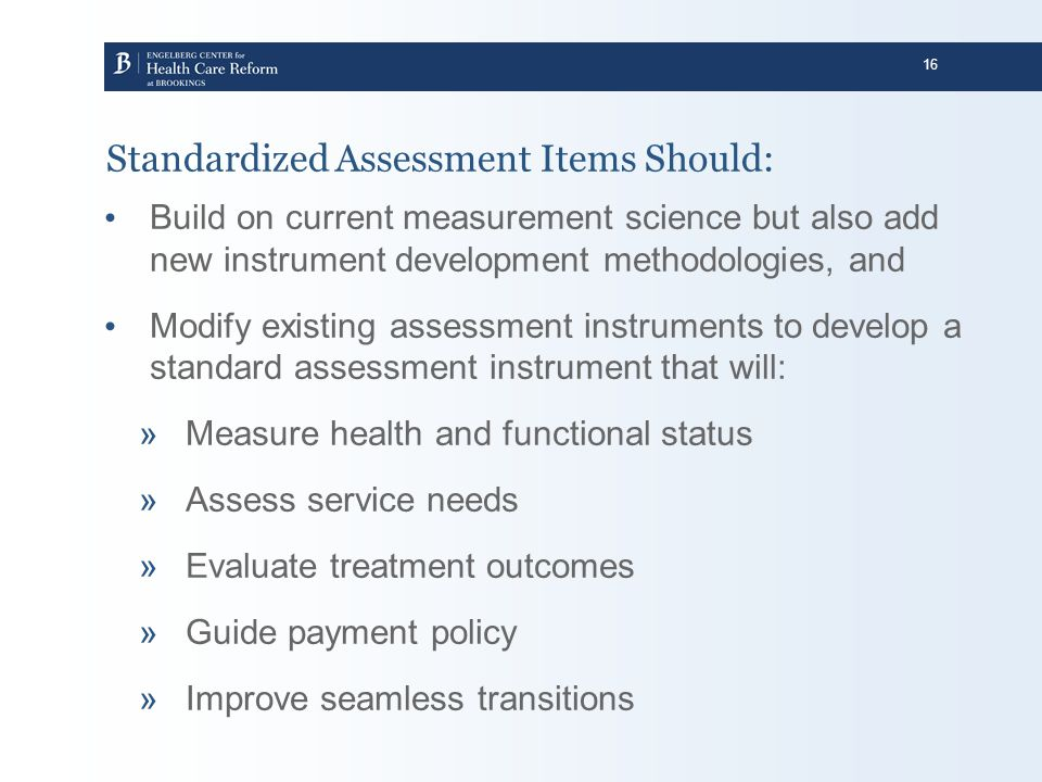 Standardized Assessment Items Should: