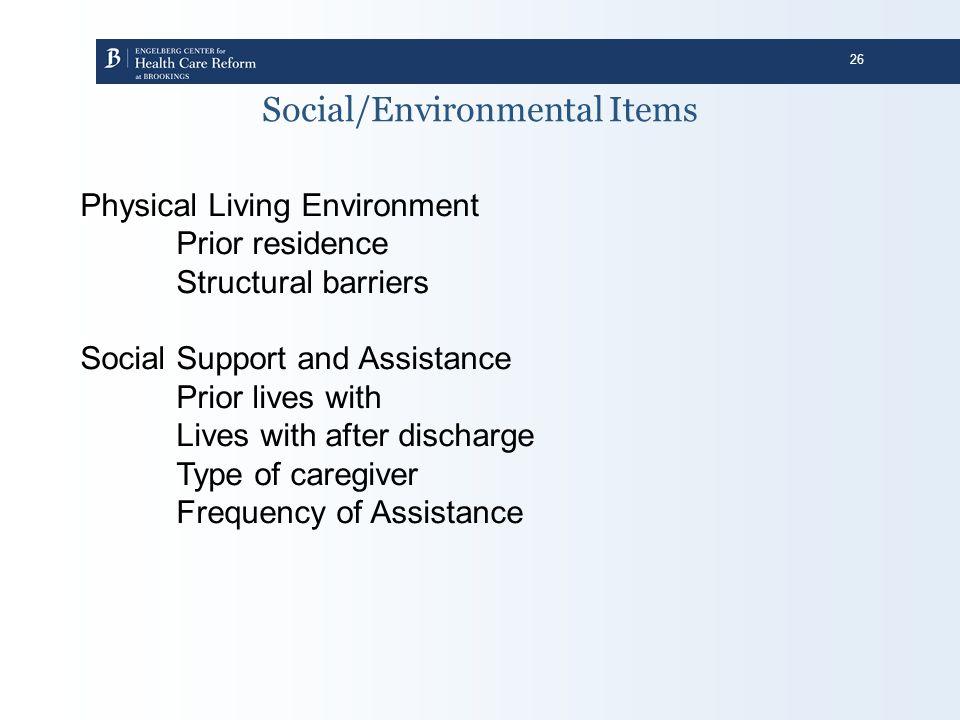 Social/Environmental Items