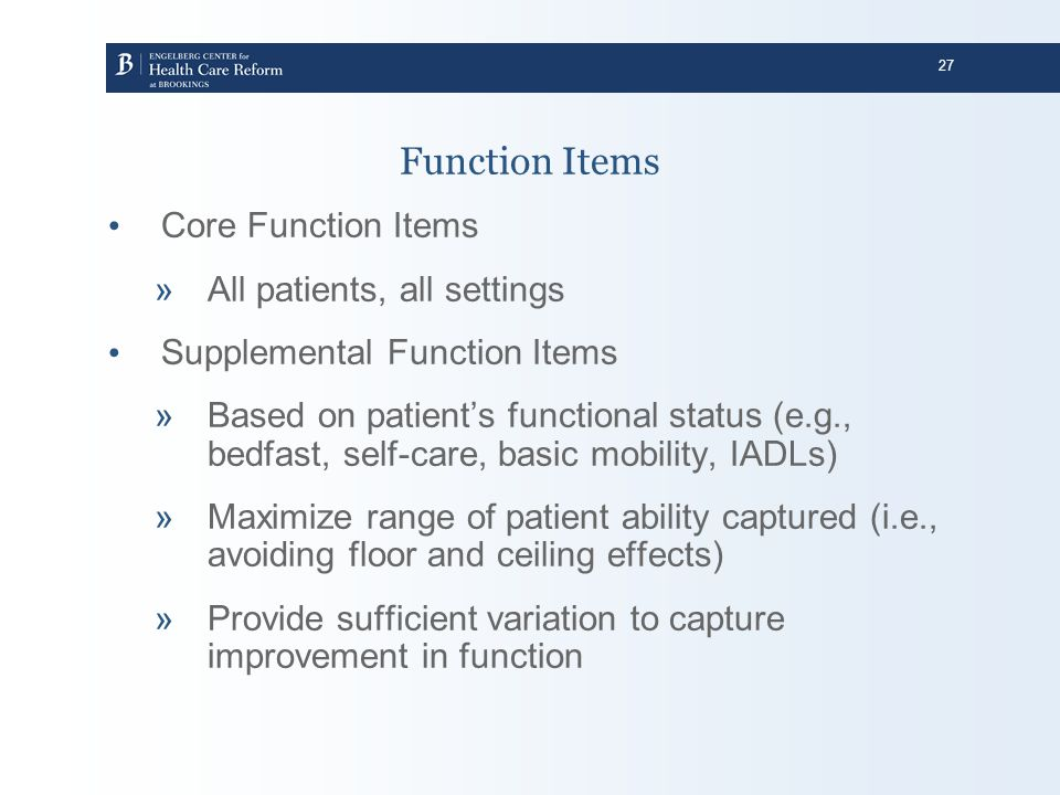Function Items Core Function Items All patients, all settings
