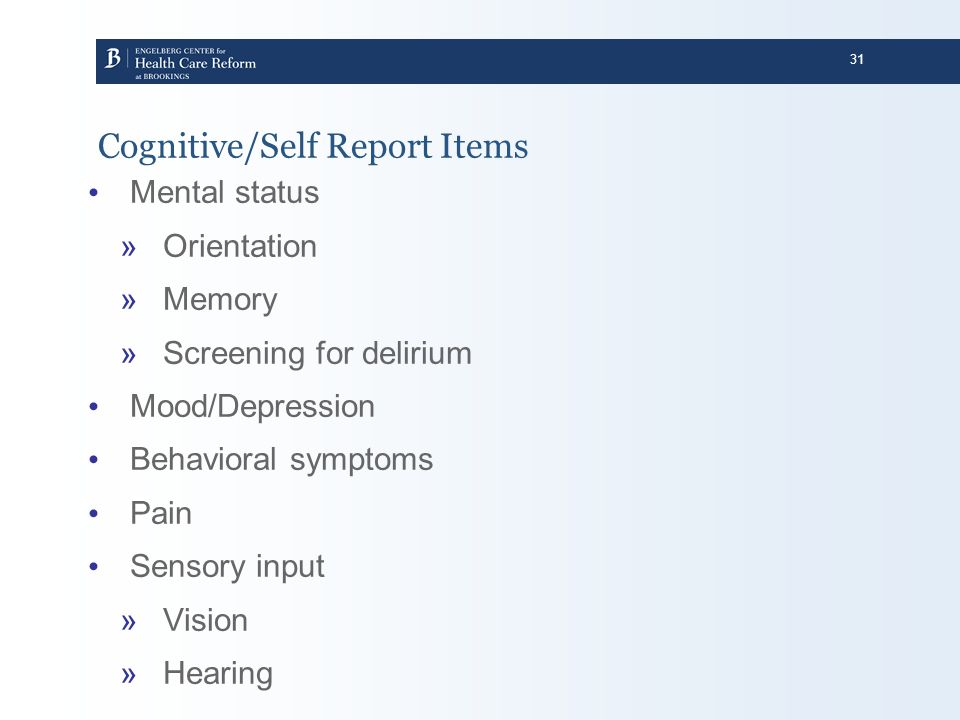 Cognitive/Self Report Items