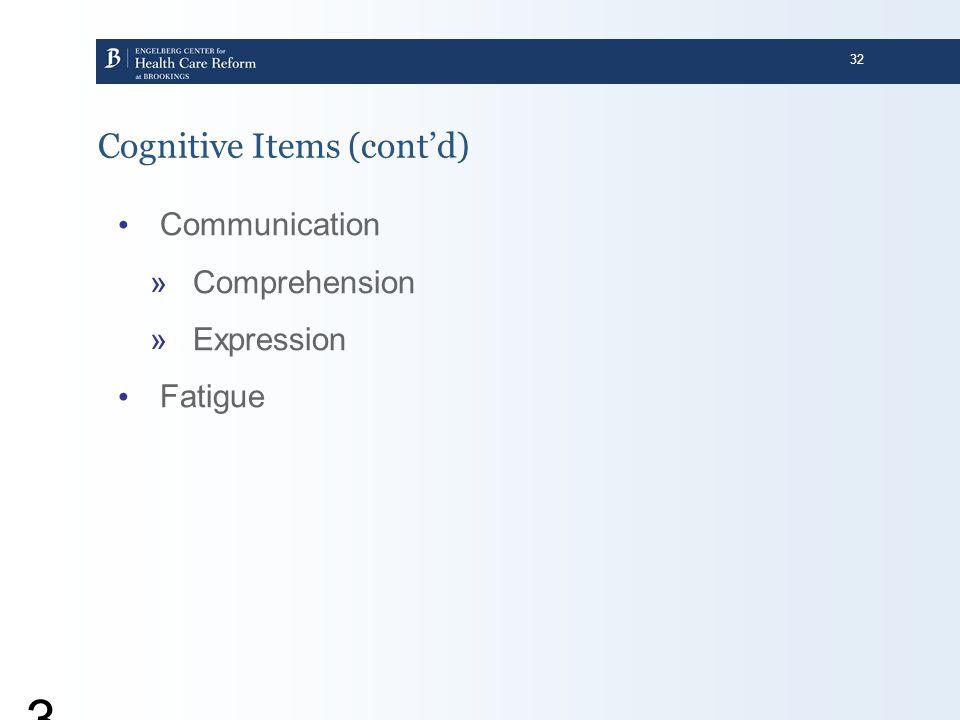 Cognitive Items (cont'd)