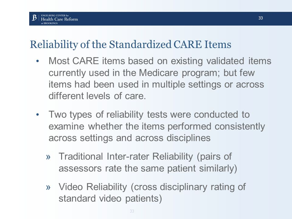 Reliability of the Standardized CARE Items