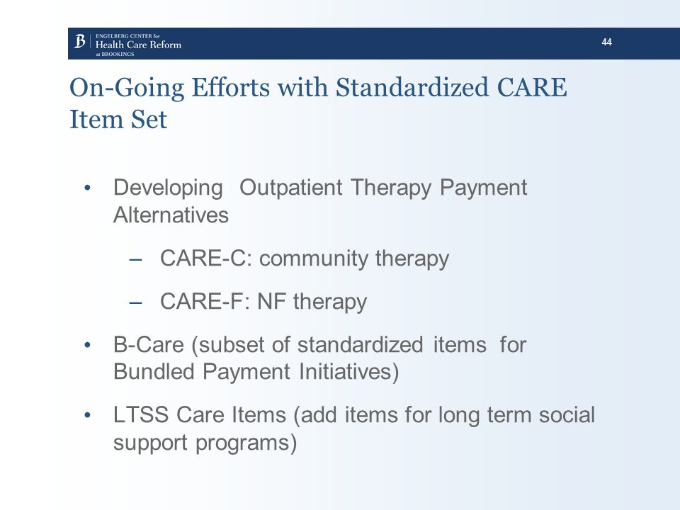On-Going Efforts with Standardized CARE Item Set