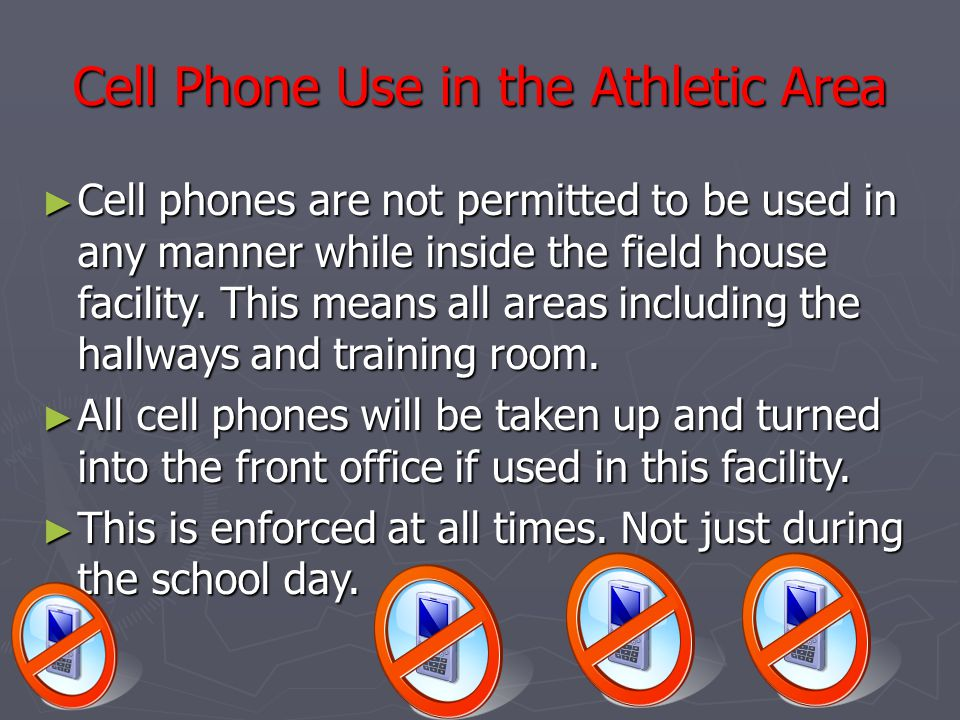 Cell Phone Use in the Athletic Area