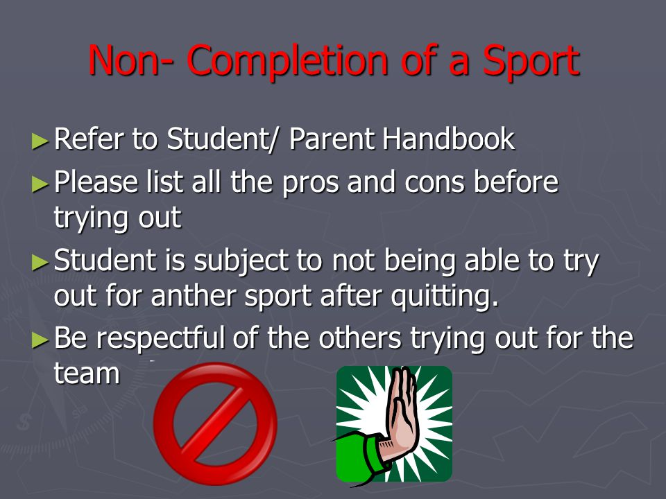 Non- Completion of a Sport