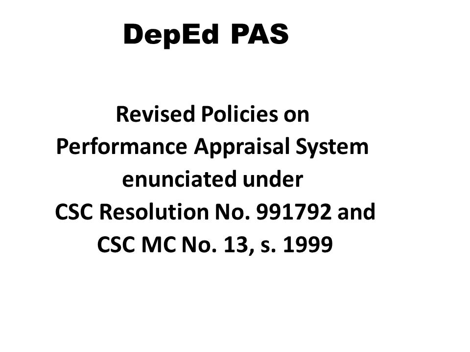 DepEd PAS Revised Policies on Performance Appraisal System enunciated under CSC Resolution No.