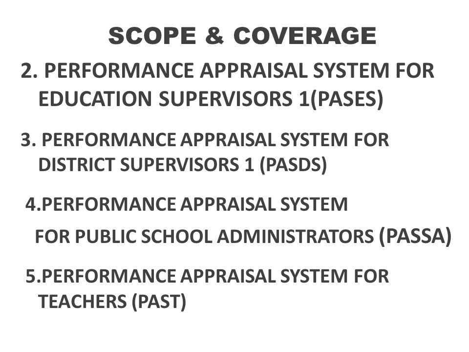 2. PERFORMANCE APPRAISAL SYSTEM FOR EDUCATION SUPERVISORS 1(PASES)