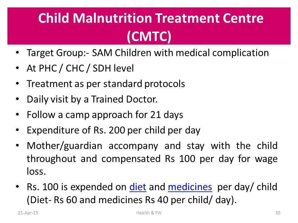Child Malnutrition Treatment Centre (CMTC)