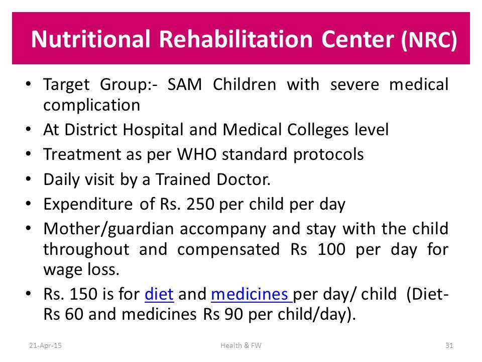 Nutritional Rehabilitation Center (NRC)