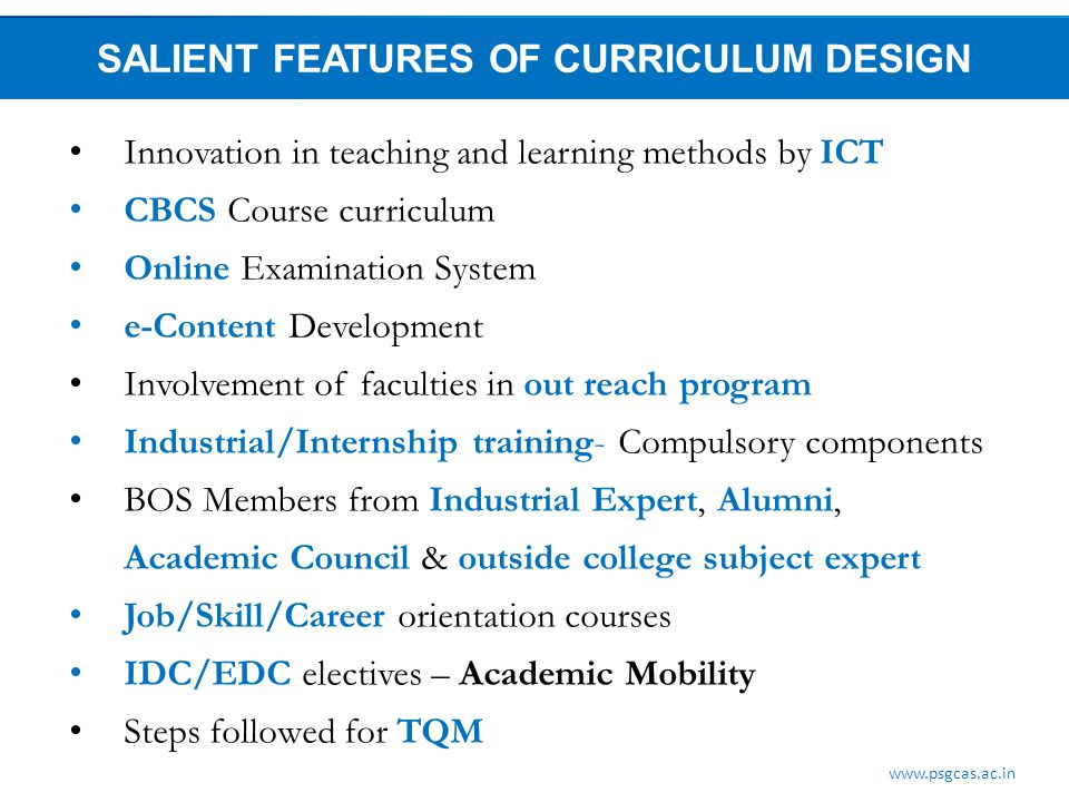 SALIENT FEATURES OF CURRICULUM DESIGN