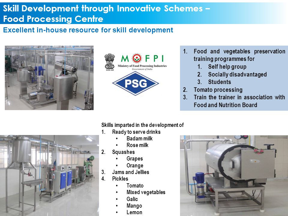 Skill Development through Innovative Schemes – Food Processing Centre