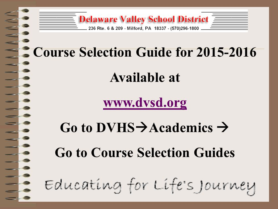 Course Selection Guide for 2015-2016 Go to Course Selection Guides