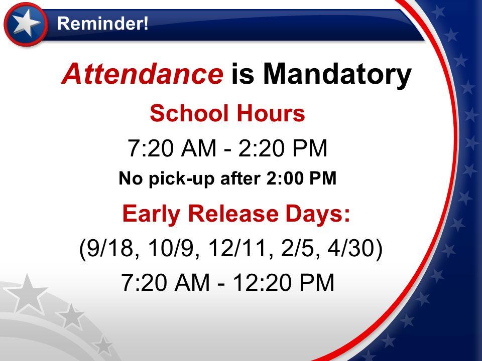 Attendance is Mandatory