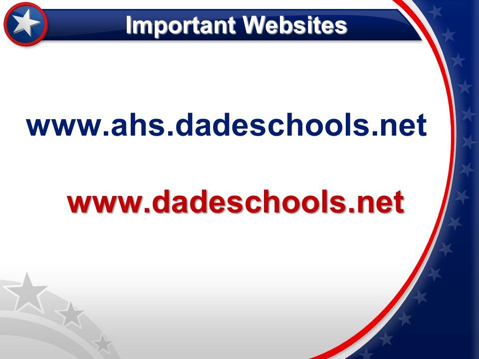 www.ahs.dadeschools.net www.dadeschools.net