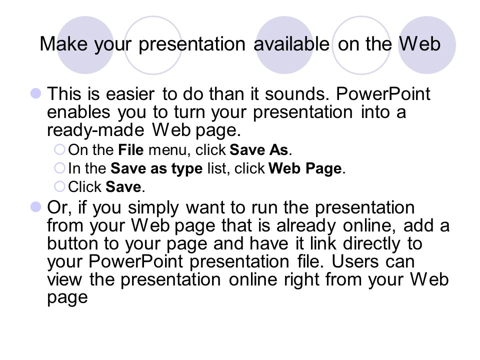Make your presentation available on the Web