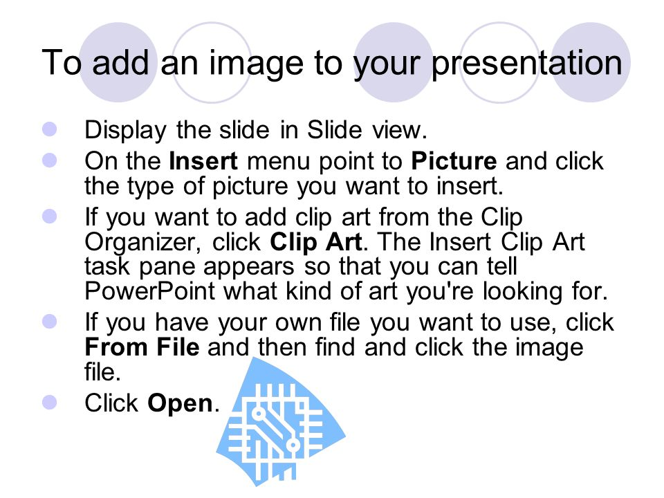 To add an image to your presentation