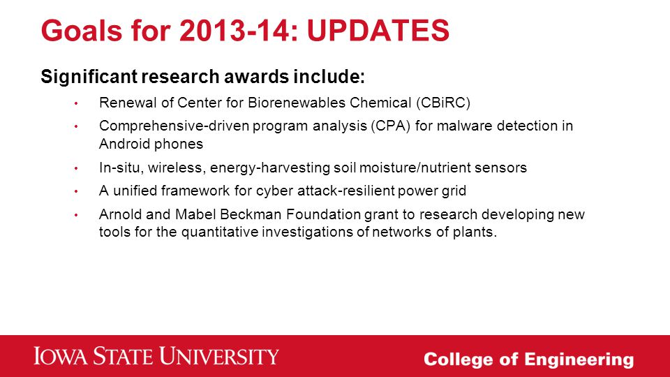Goals for 2013-14: UPDATES Significant research awards include: