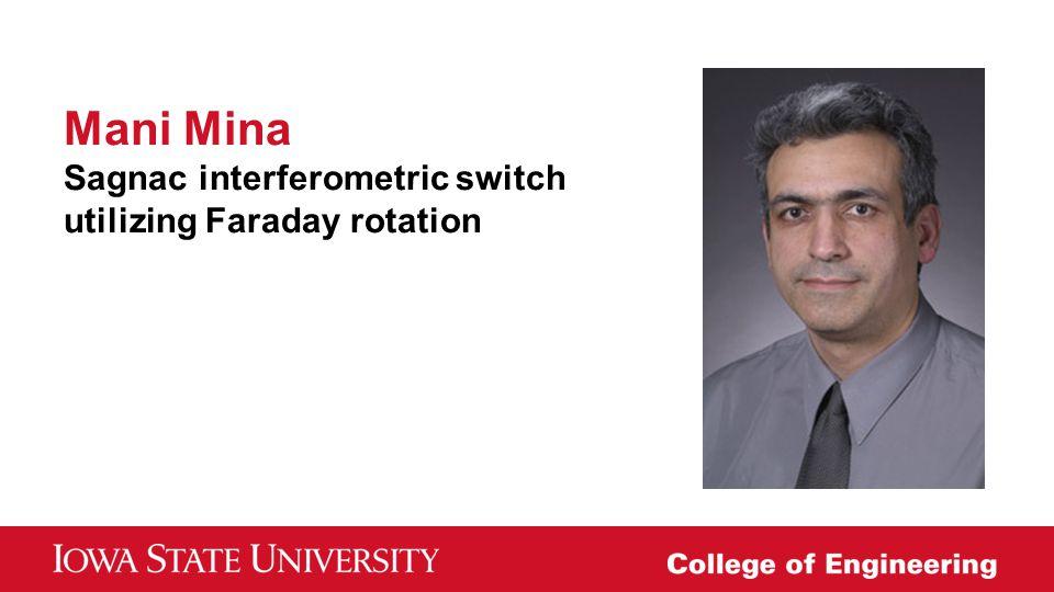 Mani Mina Sagnac interferometric switch utilizing Faraday rotation