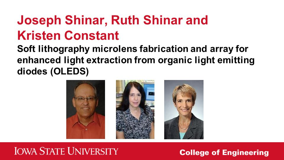 Joseph Shinar, Ruth Shinar and Kristen Constant Soft lithography microlens fabrication and array for enhanced light extraction from organic light emitting diodes (OLEDS)