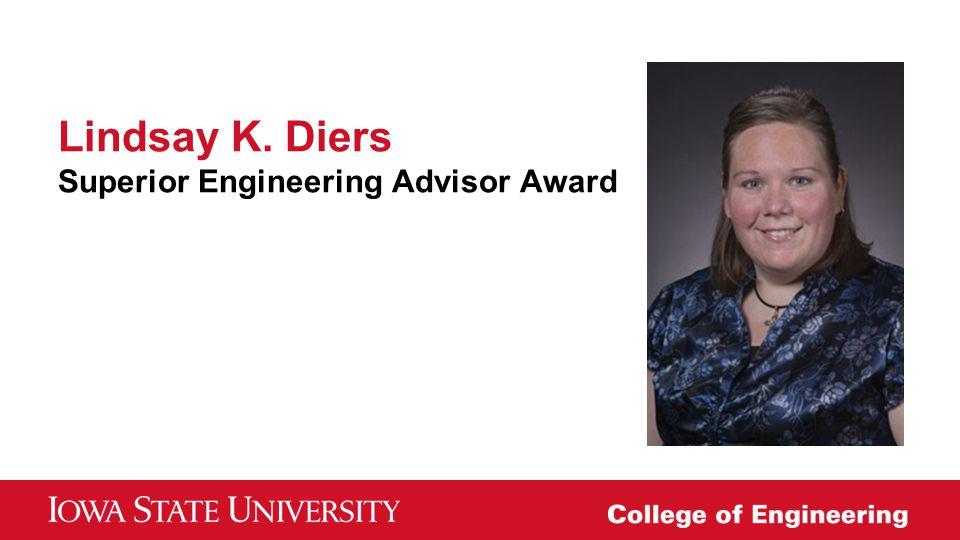 Lindsay K. Diers Superior Engineering Advisor Award