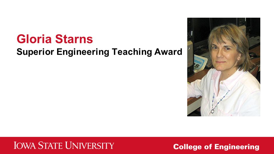 Gloria Starns Superior Engineering Teaching Award
